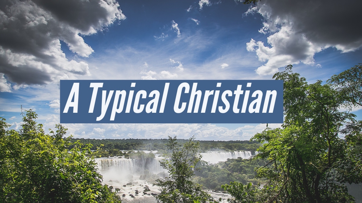 Which Typical Christian AreYou?