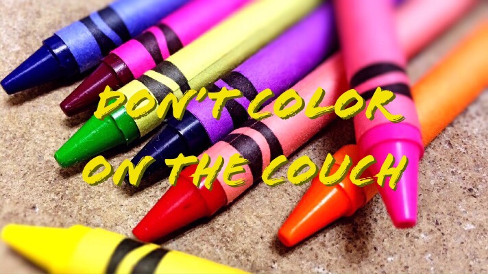 Don't Color on theCouch