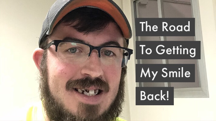 The Road to Getting My SmileBack!