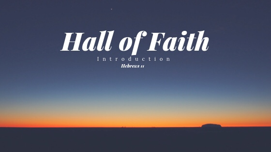 Introduction to the Hall ofFaith