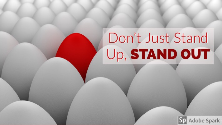 Don't Just Stand Up, STANDOUT