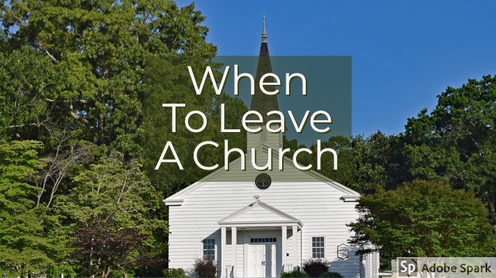 When To Leave AChurch?