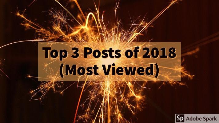Top 3 Posts of 2018 (MostViewed)