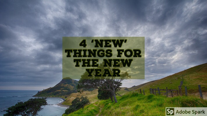 4 'New' Things For The NewYear