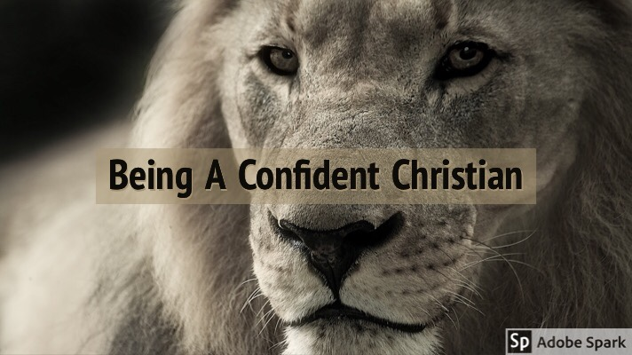 Being A Confident Christian